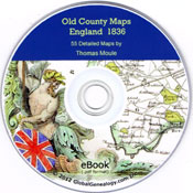MAPS - Old County Maps of England 1836  By Thomas Moule